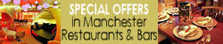 Special offers in Manchester Restaurants and bars