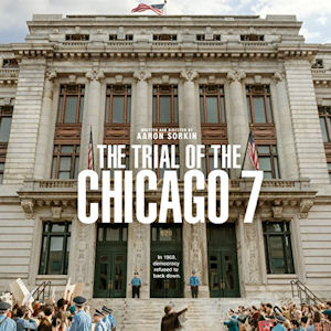 The Trial of the Chicago 7  in Manchester