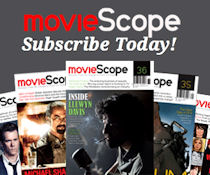 Subscribe to Moviescope magazine