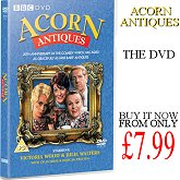 Acorn Antiques on DVD from only £7.99