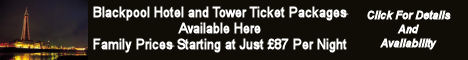 Blackpool Tower Tickets and Hotel Packages
