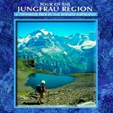 Buy the Tour Of The Jungfrau Region