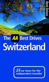 Buy The AA Best Drives guide to Switzerland