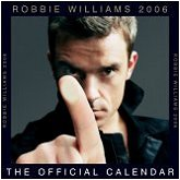 click here to buy  the official 2006 Robbie Williams calendar