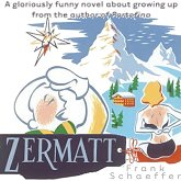 buy Frank Shaeffer's funny new novel, Zermatt