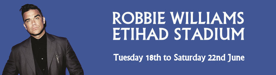 Robbie Williams - Etihad Stadium - 19th & 22nd