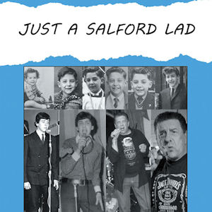 Just A Salford Lad