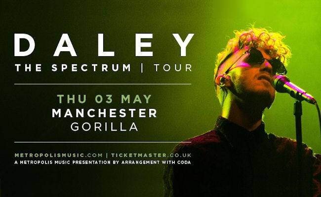 Daley live Manchester