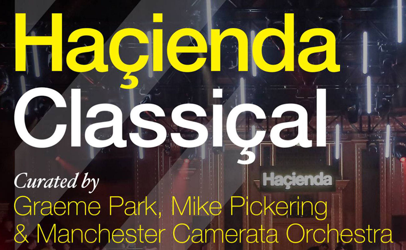 Hacienda Classical in Manchester