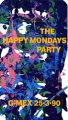 The Happy Mondays Party video - live at the G-Mex 25-3-90