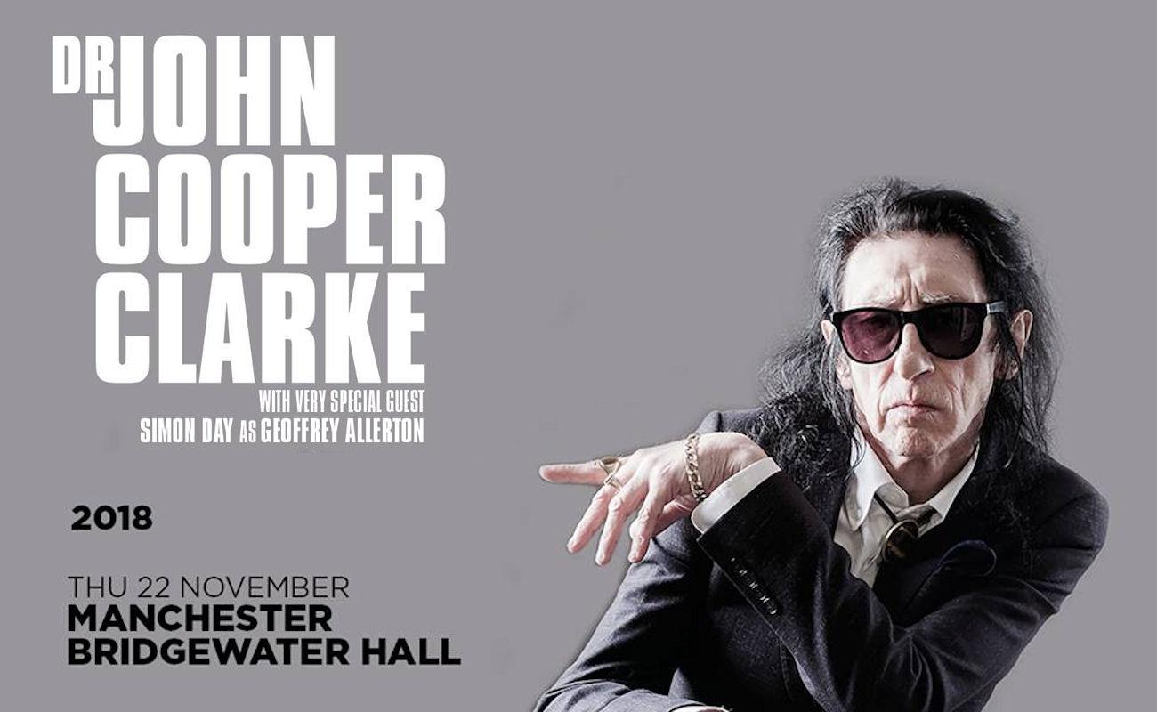 John Cooper Clarke live in  Manchester