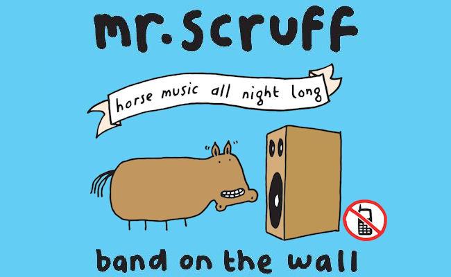 Mr Scruff live in  Manchester