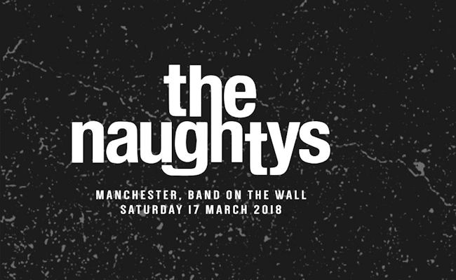 The Naughtys live in  Manchester