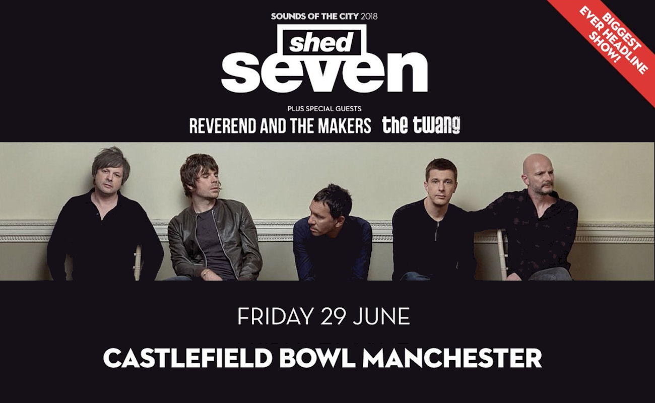 Shed Seven in Manchester