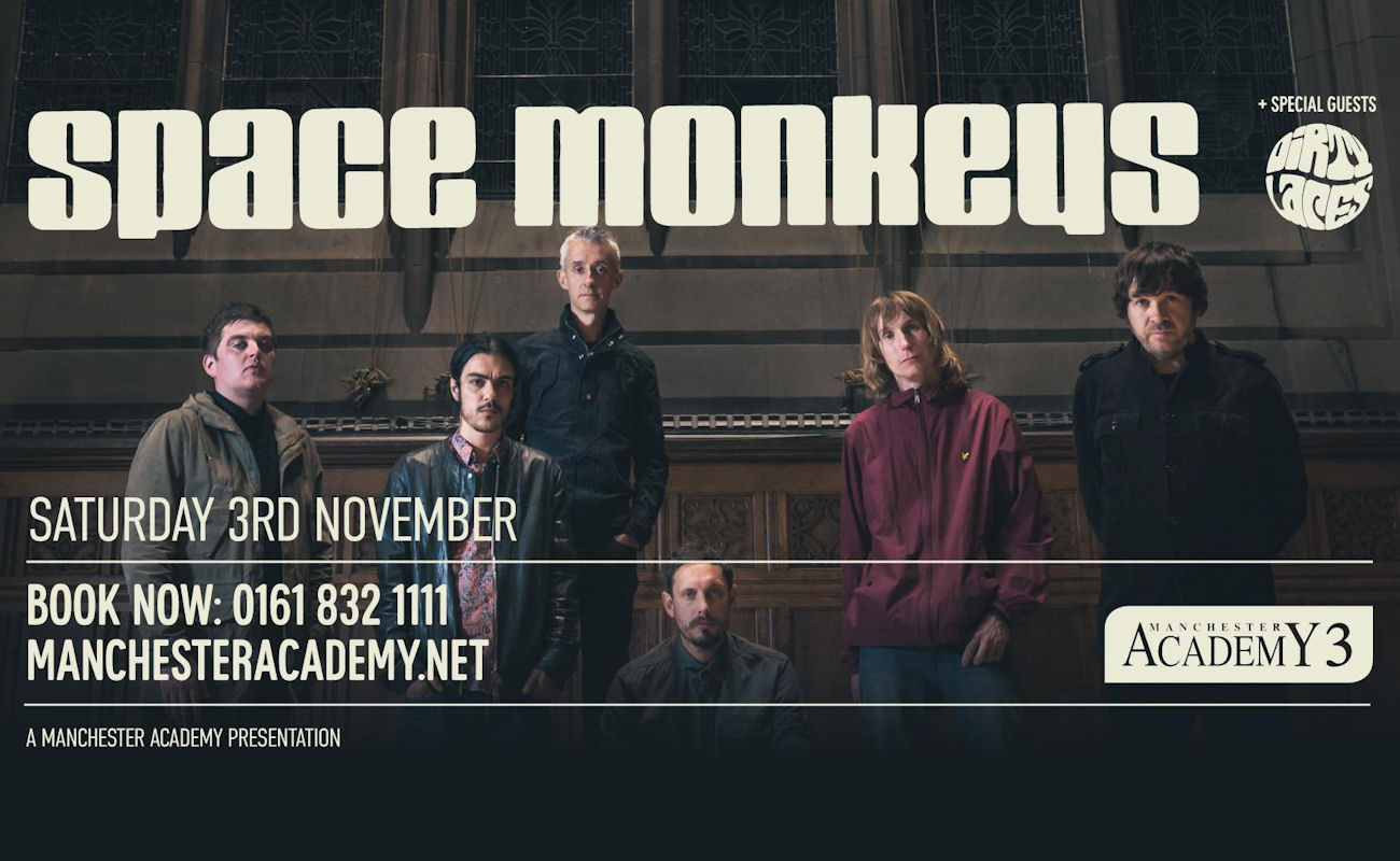 Space Monkeys live in  Manchester
