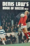 Denis Law's Book of Soccer No 6
