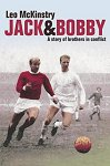 Jack & Bobby - A Story of Brothers in Conflict