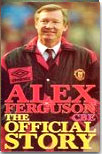 Alex Ferguson CBE - The Official Story on video to buy