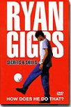 Ryan Giggs Secret and Skills on DVD to buy