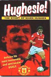 Hughesie - The Story of Mark Hughes on video to buy
