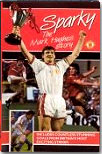 Sparky - The Mark Hughes Story out on video to buy