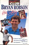 Bryan Robson - His Story - Out on video to buy