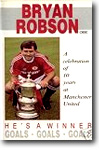 Bryan Robson OBE - Hes A Winner - on video to buy