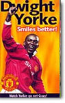 Manchester United - Dwight Yorke - Smiles Better - own on video