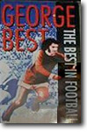 George Best - The Best in Football - Part One