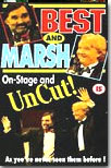 Best and Marsh on stage and uncut