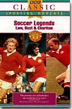 Soccer Legends - Law, Best and Charlton